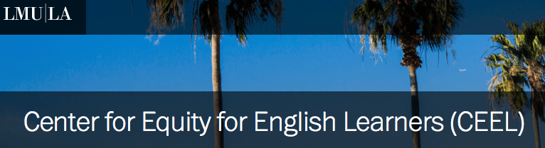Center for Equity for English Learners, LMU