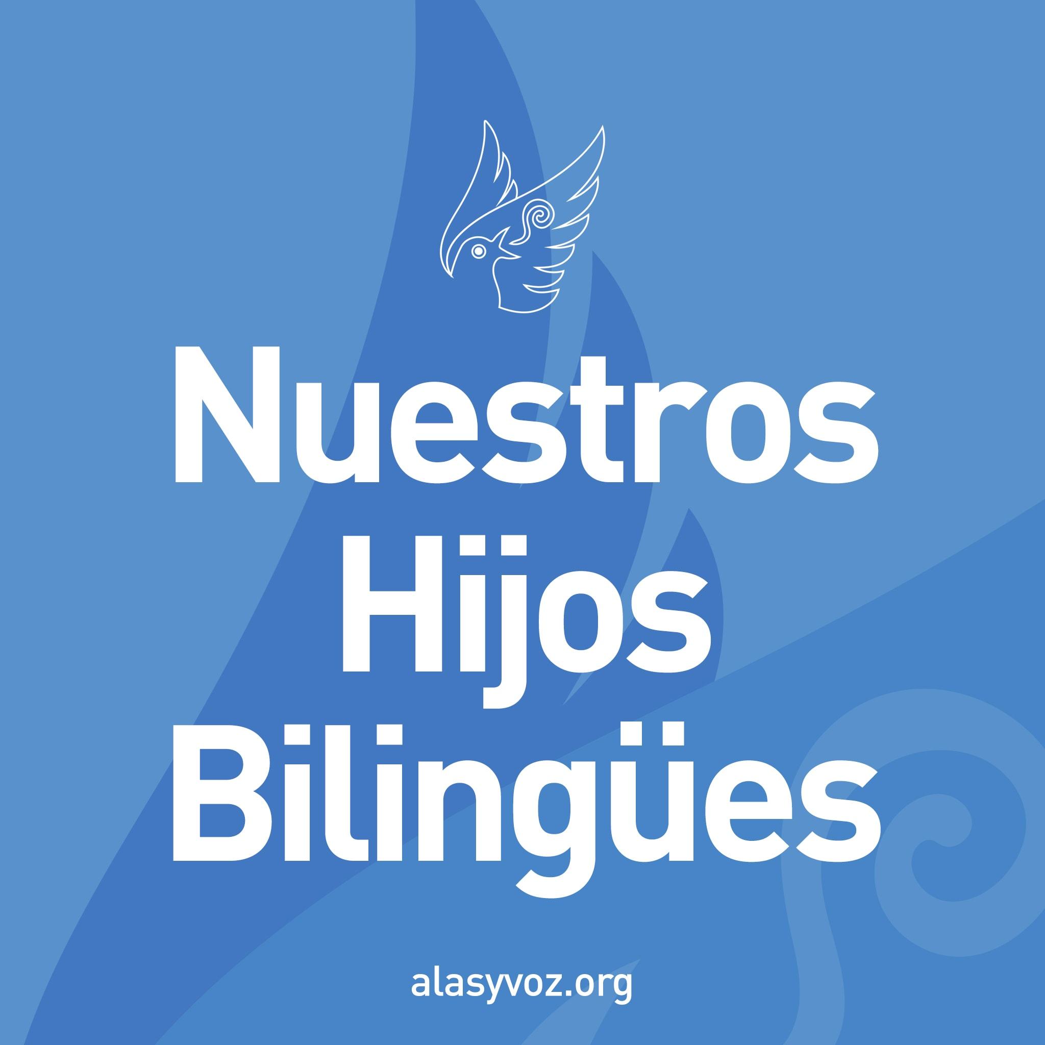 nuestros hijos bilingues