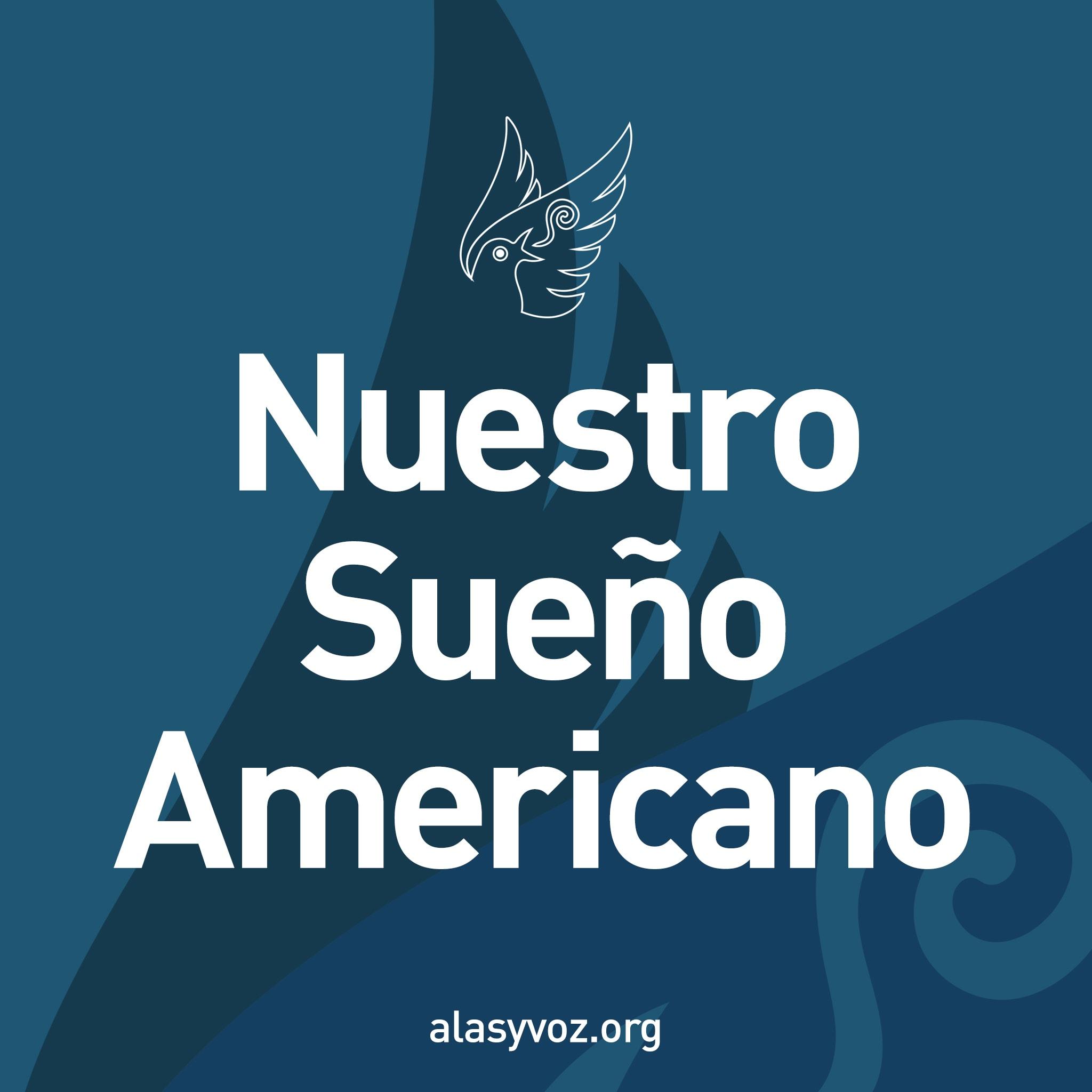 nuestro sueno americano